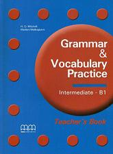 Отложить на потом Grammar Vocabulary Practice Intermediate B1 Teachers Book + CD adosphere 4 livre de l eleve b1 cd