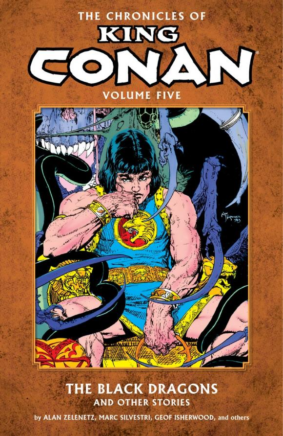The Chronicles of King Conan Volume 5: The Black Dragons and Other Stories