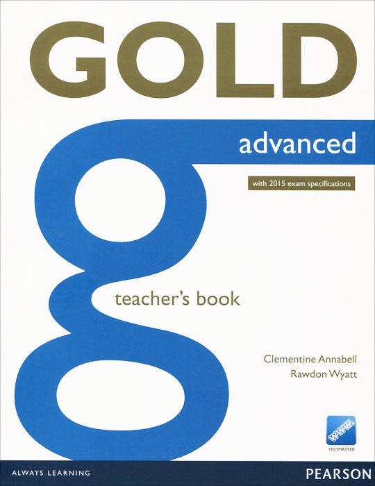 Gold Advanced: Teacher's Book roy norris ready for cae coursebook with key