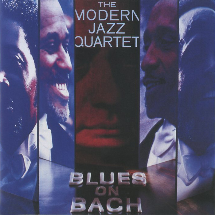 The Modern Jazz Quartet The Modern Jazz Quartet. Blues On Bach facing the modern