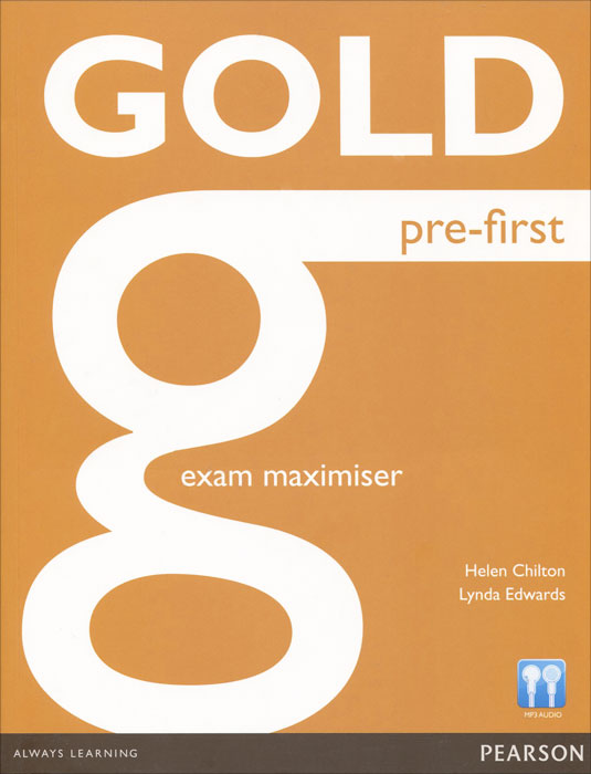 Gold Pre-First: Exam Maximiser gold first new edition with 2015 exam specification exam maximiser