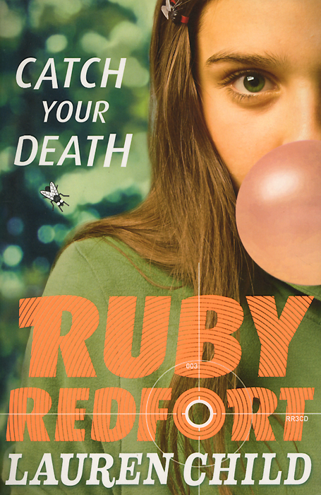 Catch Your Death: Ruby Redfort ruby redfort take your last breath page 5 page 4 page 6