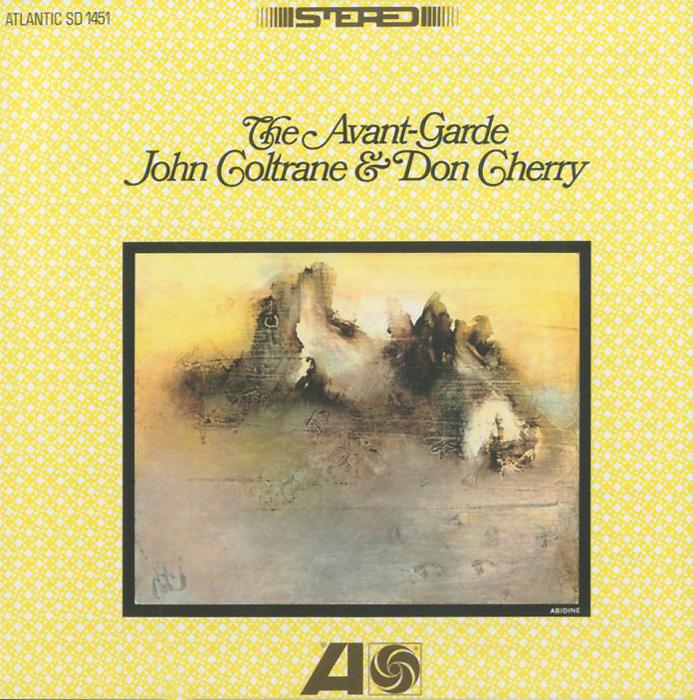 Джон Колтрейн,Дон Черри,Чарли Хэйден,Эд Блэкуэлл John Coltrane & Don Cherry. The Avant-Garde джон колтрейн john coltrane giant steps the best of the early years 10 cd