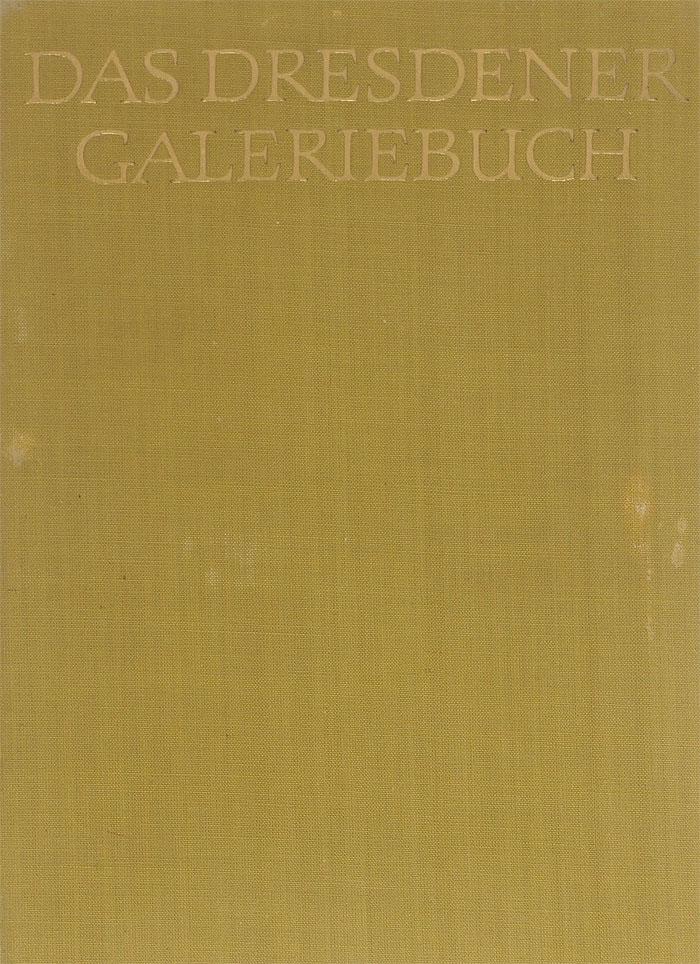 Ruth Seydewitz, Max Seydewitz Das Dresdener Galeriebuch цена и фото