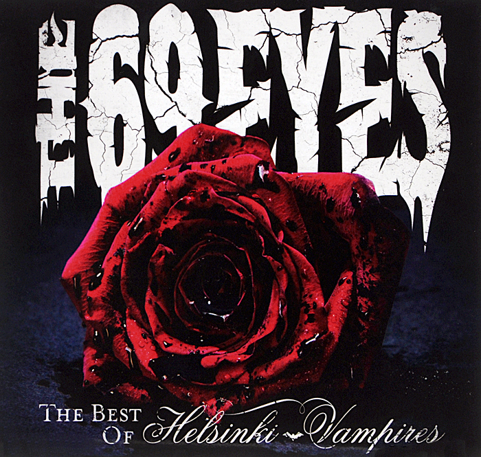 The 69 Eyes The 69 Eyes. The Best Of Helsinki Vampires. Limited Edition (2 CD) cd u2 the best of 19801990