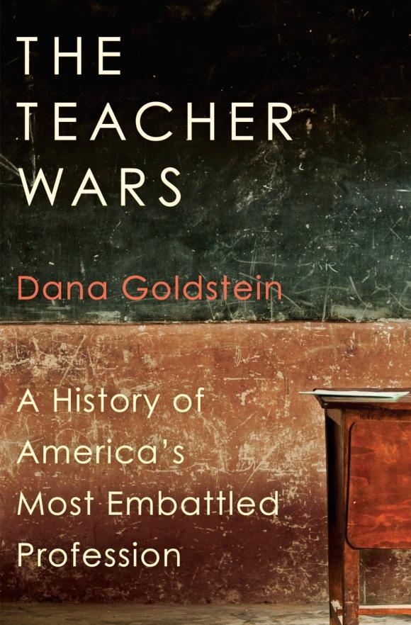 The Teacher Wars the teacher wars