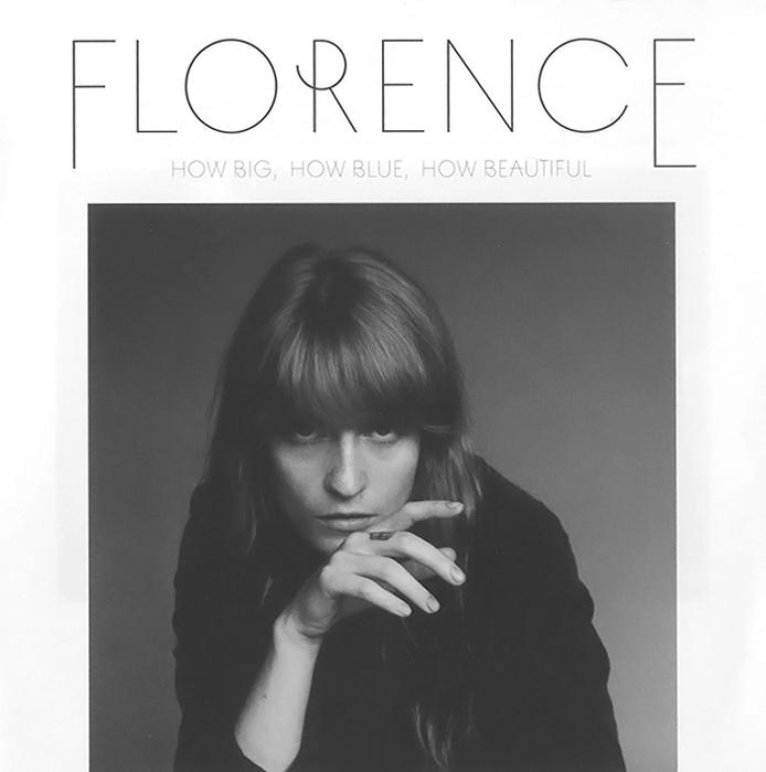 Florence + The Machine Florence + The Machine. How Big, How Blue, How Beautiful florence and the machine london