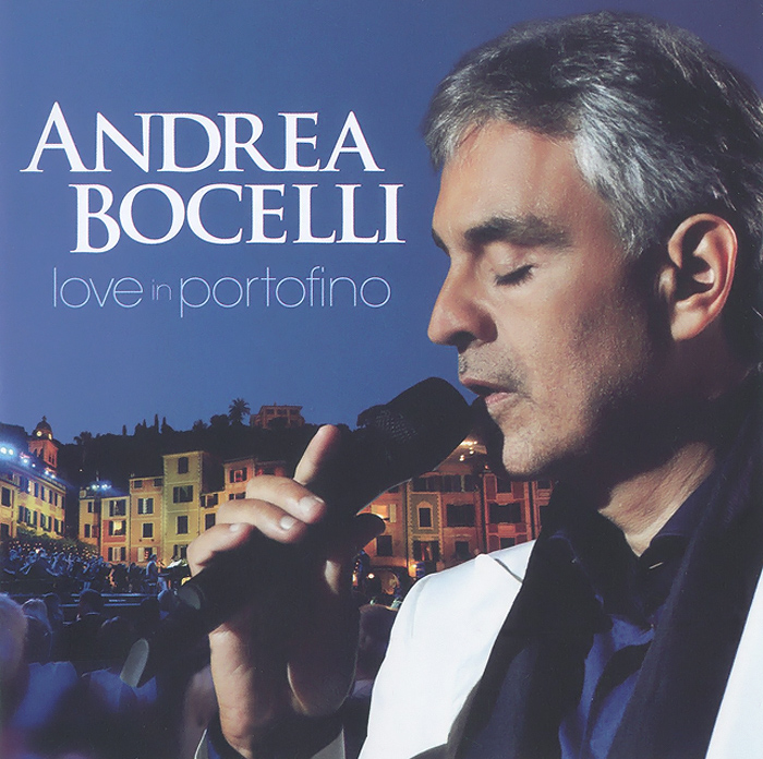 Андреа Бочелли Andrea Bocelli. Love In Portofino бочелли андреа музыка тишины