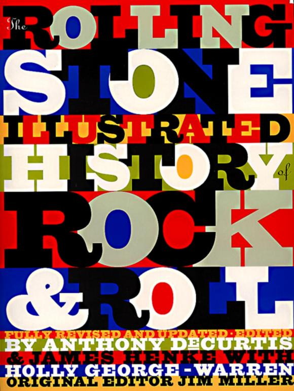The Rolling Stone: Illustrated History of Rock and Roll: The Definitive History of the Most Important Artists And Their Music various artists rock baby rock it