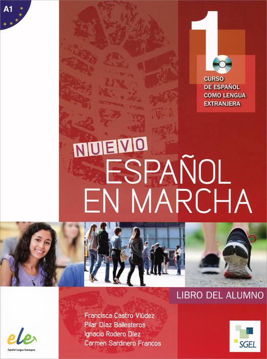 Nuevo espanol en marcha 1:Nivel A1: Libro del alumno (+ CD MP3) nuevo espanol en marcha 1 nivel a1 cuaderno de ejercicios cd