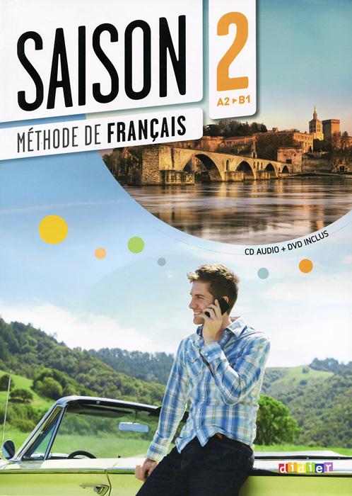Saison 2: Livre A2-B1: Methode de Francais (+ CD-ROM, DVD-ROM) adosphere 4 livre de l eleve b1 cd