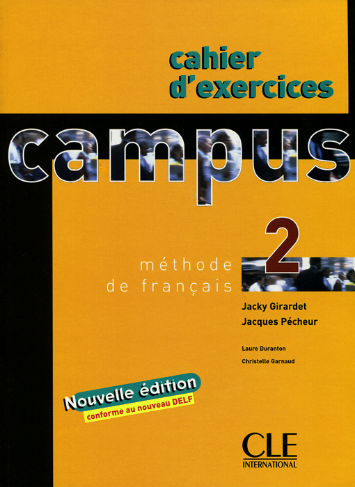 Campus 2: Methode de francais (+ Cahier d'exercices)