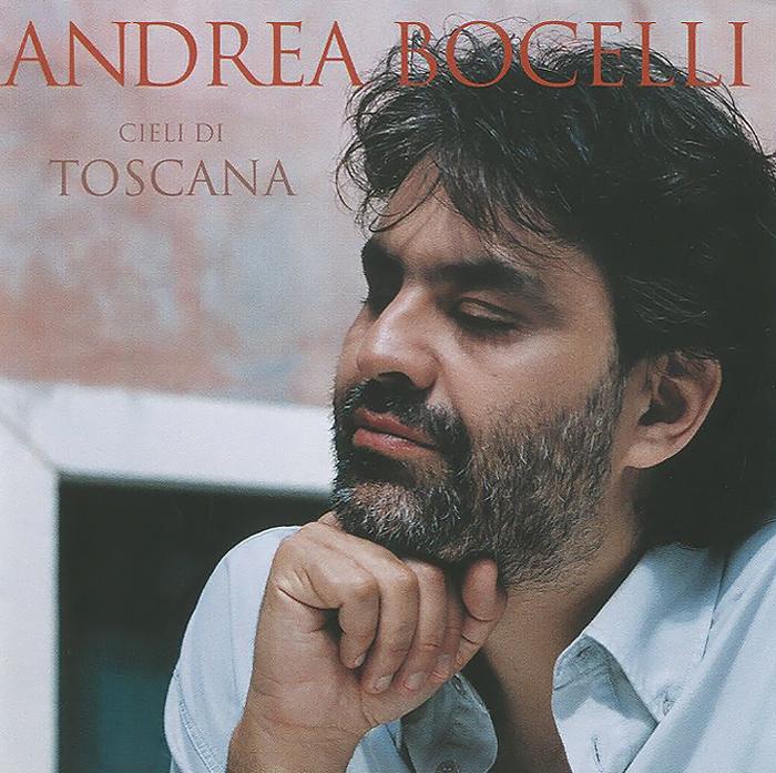 Андреа Бочелли Andrea Bocelli. Cieli Di Toscana андреа бочелли andrea bocelli andrea