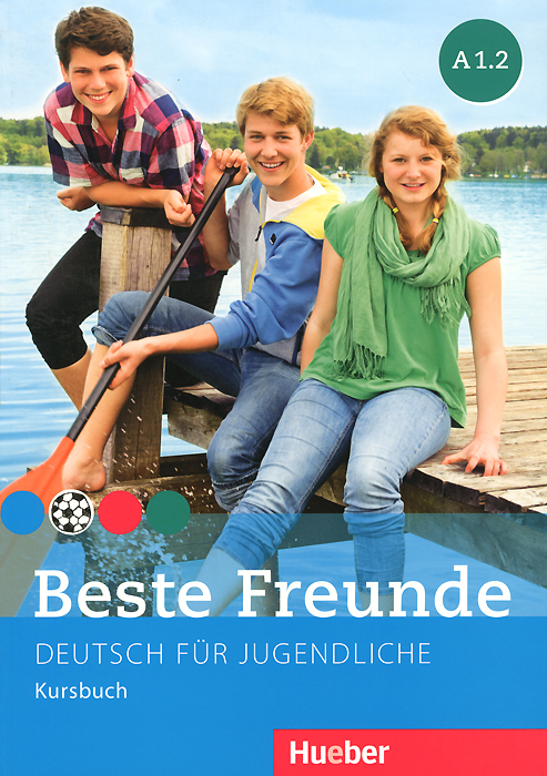 Beste Freunde A 1.2: Deutsch fur Jugendliche: Kursbuch