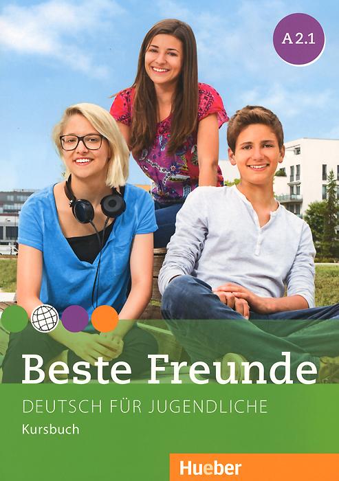 Beste Freunde A 2.1:Deutsch fur Jugendliche: Kursbuch beste freunde deutsch fur jugendliche a1 1 a1 2 kurkbuch