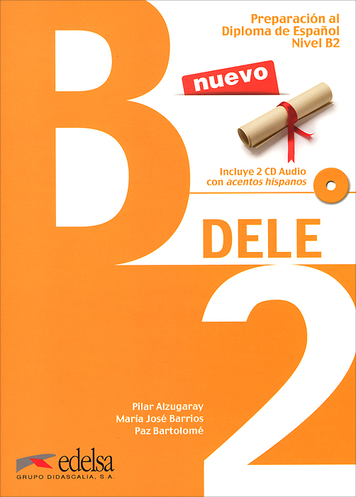 Preparacion al diploma de espanol: Nivel B2: DELE (+ 2 CD) murray shukyn el ged en espanol para dummies