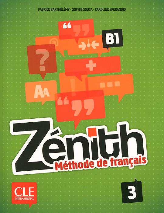 Zenith: Methode de francais 3: B1 (+ DVD) panorama de la langue francaise 3 methode de francais