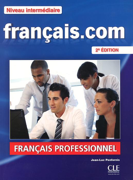Francais.com: Niveau intermediaire (+ DVD-ROM) totem 2 methode de francaise a2 livre de l eleve dvd rom