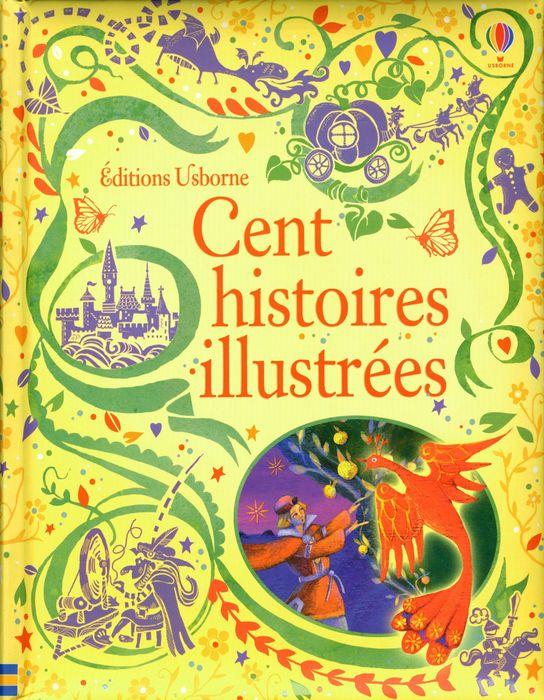 Cent histoires illustrees contes de grimm illustres