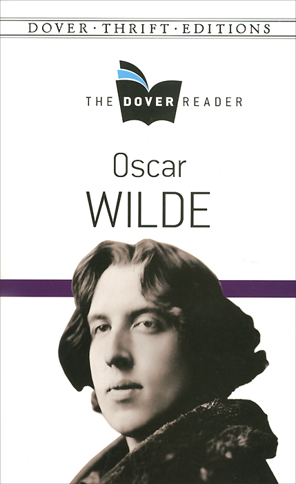 Oscar Wilde the Dover Reader oscar wilde a house of pomegranates