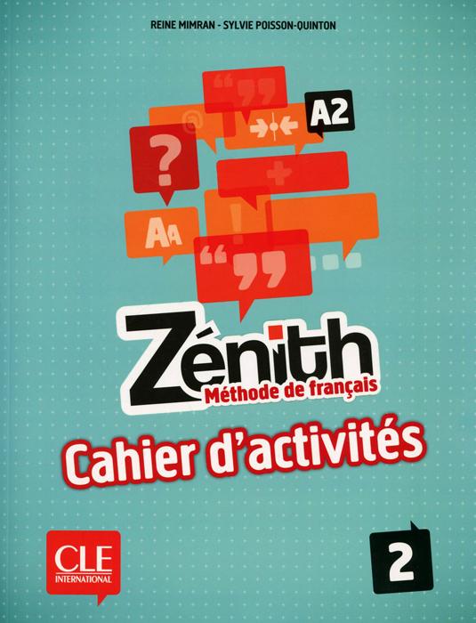 Zenith А2: Methode de francais 2: Cahier d'activites totem 2 methode de francaise a2 livre de l eleve dvd rom