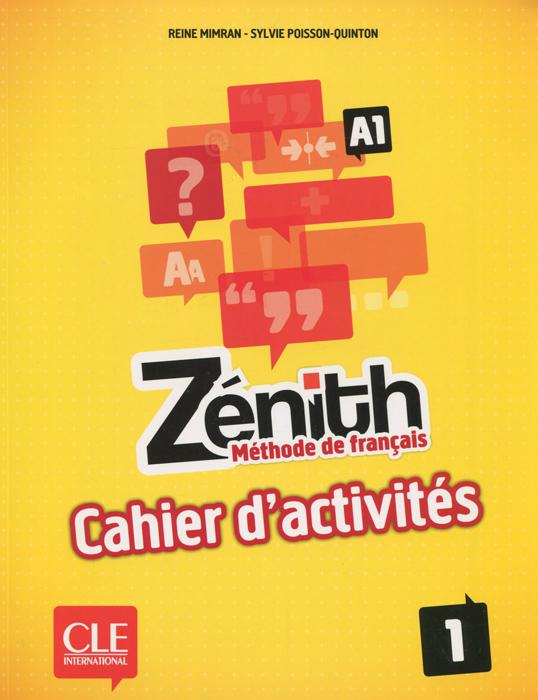 Zenith: Methode de francais 1: A1 et toi methode de francais niveau 1