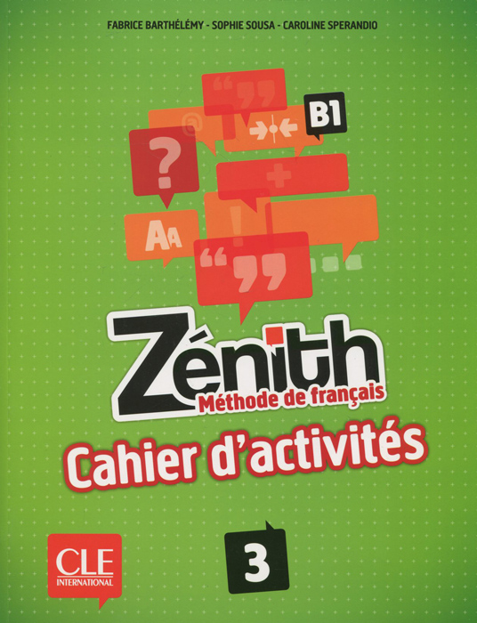 Zenith: Methode de francais 3: B1 et toi methode de francais niveau 1