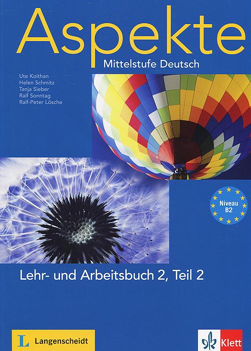 Aspekte: Mittelstufe Deutsch: Lehr- und Arbeitsbuch 2: Teil 2: Niveau B2 (+ 2 CD) hallo anna 2 arbeitsbuch page 7
