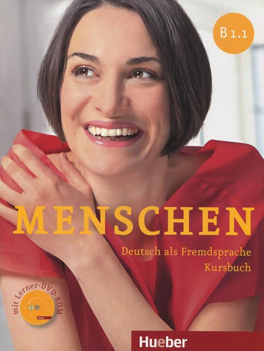 Menschen: Deutsch als Fremdsprache: Niveau B1.1: Kursbuch (+ DVD-ROM) недорого
