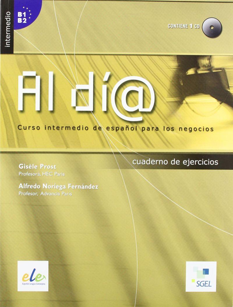 Al dia, Intermedio. Cuaderno de ejercicios цена и фото