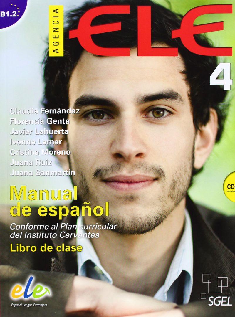 Agencia Ele 4. Student Book + CD prieto r g la katana de toledo nivel 2 учебник на испанском языке cd