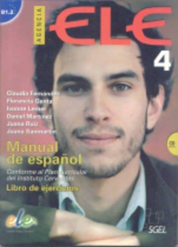 Agencia ELE 4: Manual de espanol: Nivel B1.2: Libro de ejercicios (+ CD) la construccion sociocultural del dolor