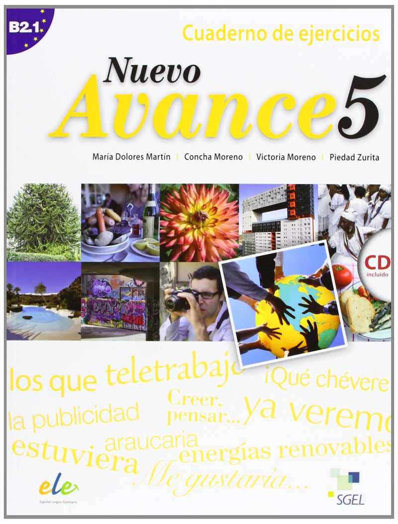 Nuevo Avance 5: Cuaderno de ejercicios B2.1 (+ CD) nuevo espanol en marcha 3 nivel b1 cuaderno de ejercicios cd