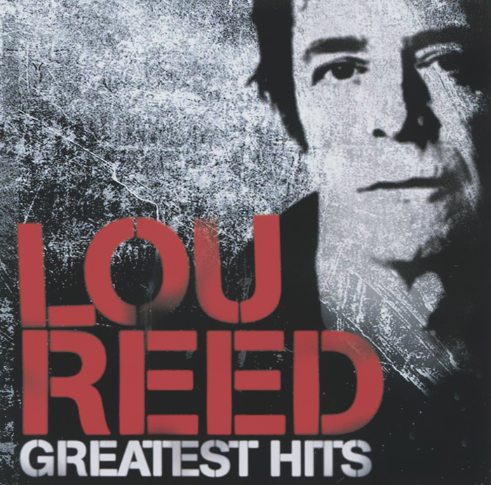 Лу Рид Lou Reed. NYC Man. The Greatest Hits лу рид lou reed live in concert