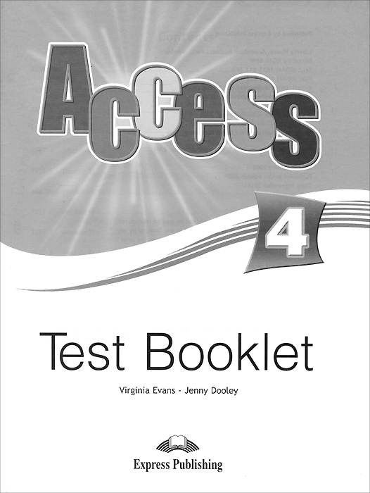 купить Virginia Evans, Jenny Dooley Access 4. Test Booklet онлайн