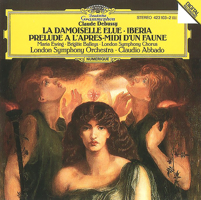 Мария Юинг,London Symphony Chorus,Питер Ллойд,The London Symphony Orchestra,Клаудио Аббадо Claudio Abbado. Claude Debussy. La Damoiselle Elue mahler debussy abbado lucerne festival orchestra 2 cd