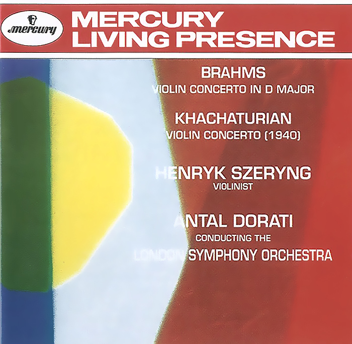 Антал Дорати,Генри Шеринг,The London Symphony Orchestra Antal Dorati. Brahms. Violin Concerto In D Major / Khachaturian. Violin Concerto (1940) генри шеринг чарльз райнер szeryng plays kreisler and other tresures for the violin