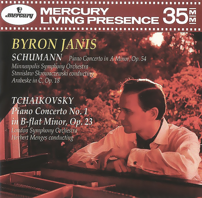 Byron Janis Byron Janis. Schumann. Piano Concerto In A Minor, Op.54. Arabeske In C, Op. 18 / Tchaikovsky. Piano Concerto No.1 In B-Flat Minor, Op. 23
