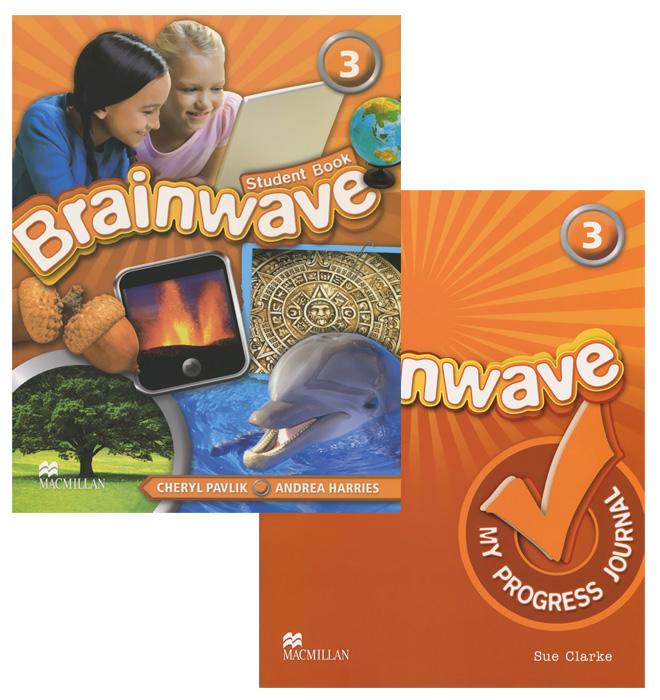 Brainwave 3: Student's Book: My Progress Journal (комплект из 2 книг) complete first for schools student s pack комплект из 2 книг 2 cd rom