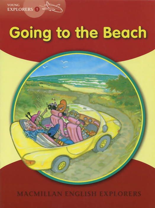 Young Explorers 1: Going to the Beach: A Tom and Holly Story young explorers 1 going to the beach a tom and holly story