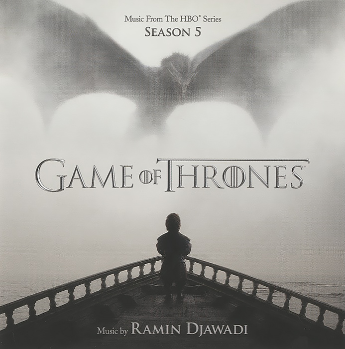 Ramin Djawadi. Game Of Thrones. Season 5 (Music From The HBO Series). Рамин Джавади