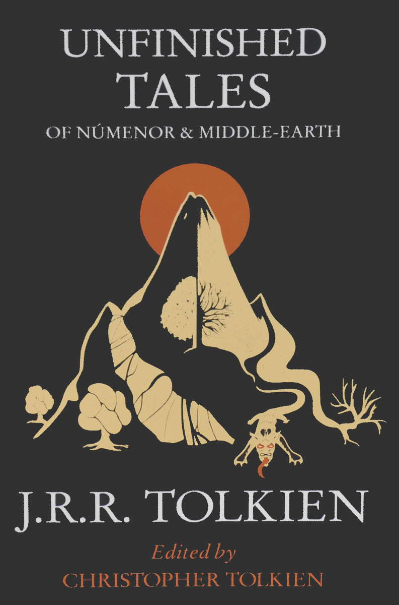 Unfinished Tales of Numenor & Middle-Earth the silmarillion