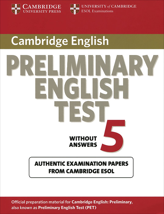 Preliminary English Test 5: Student's Book without Answers cambridge preliminary english test 2 student s book