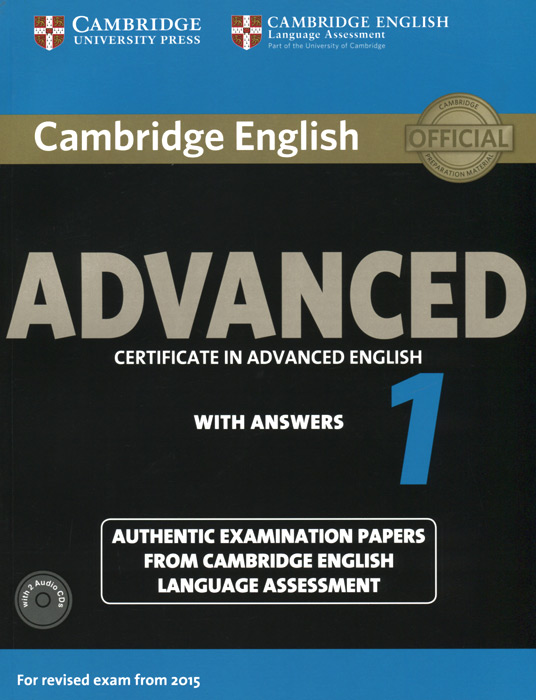 Advanced 1: Student's Book with Answers (+ 2 CD) oxford exam excellence cd