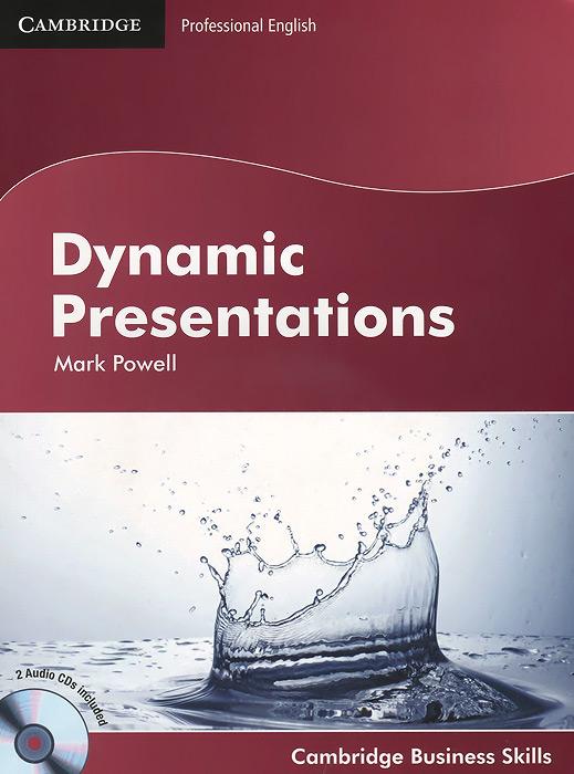 Dynamic Presentations (+ 2 CD) leading dynamic seminars
