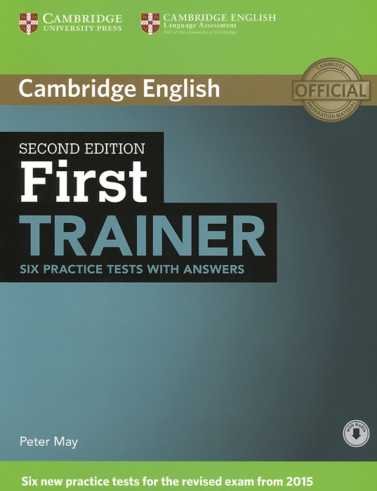First Trainer: Six Practice Tests with Answers english download [с1] tests