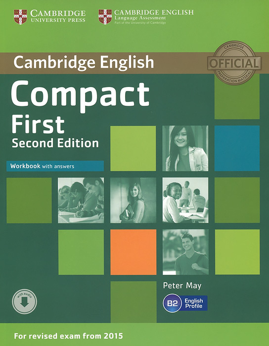 Compact First: Workbook with Answers gold first new edition with 2015 exam specification exam maximiser