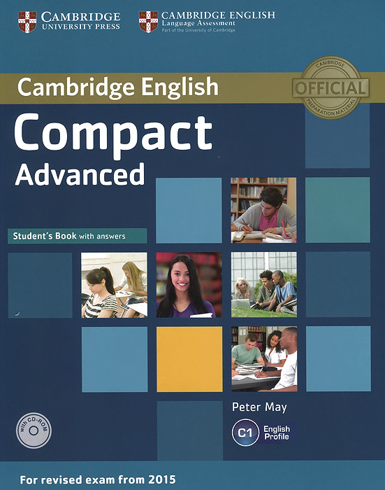 Compact Advanced: Student's Book with Answers (+ CD-ROM) цена