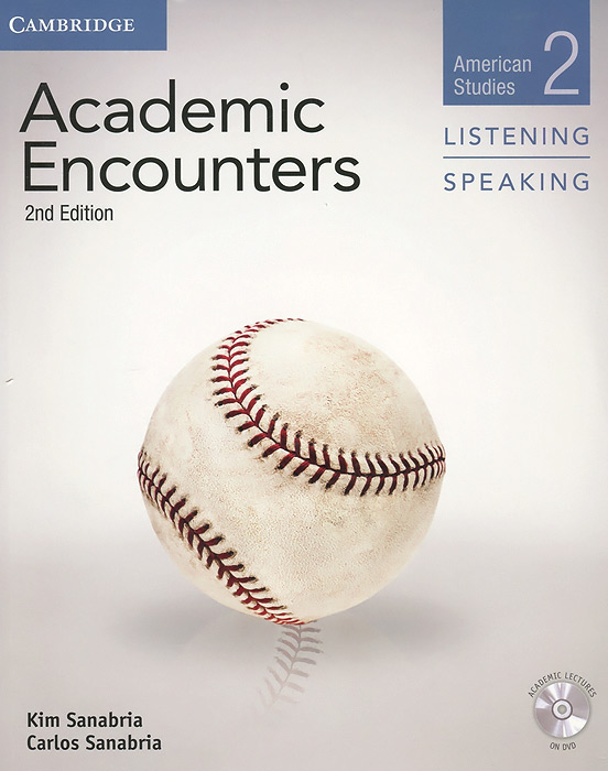 Academic Encounters: American Studies 2: Listening & Speaking (+ DVD-ROM) academic listening encounters life in society student s book with audio cd