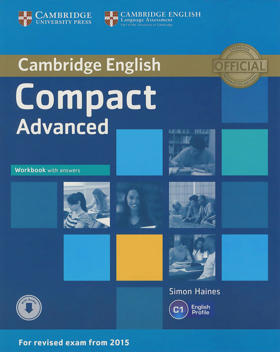 Compact Advanced: Workbook with Answers english grammar in use without answers